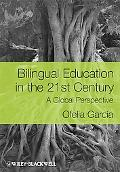 Bilingual Education in the 21st Centur