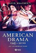 American Drama 1945-2000 An Introduction