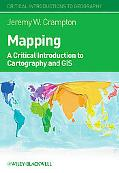 Mapping A Critical Introduction to Gis
