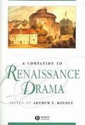 Companion to Renaissance Drama