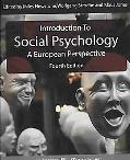 Introduction to Social Psychology A European Perspective
