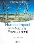 Human Impact on the Natural Environment Past, Present, And Future