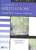 Blackwell Handbook of Mediation Bridging Theory, Research, and Practice
