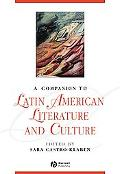 Companion to Latin American Literature and Culture