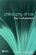 Philosophy of Law The Fundamentals