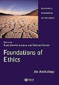 Foundations of Ethics An Anthology