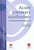 Acute Coronary Syndromes A Handbook for Clinical Practice