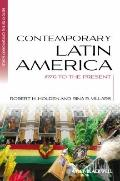 Contemporary Latin America : 1970 to the Present