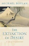 Extinction of Desire A Tale of Enlightenment
