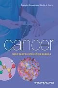 Cancer: Basic Science and Clinical Aspects