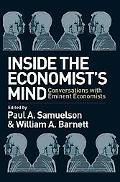 Inside the Economist's Mind Conversations With Eminent Economists
