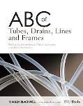 ABC of Tubes, Drains, Lines, and Frames
