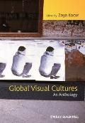 Global Visual Cultures : An Anthology