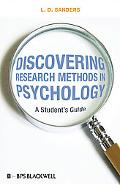 Discovering Research Methods in Psychology: A Student's Guide