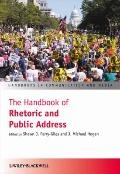 The Handbook of Rhetoric and Public Address (Handbooks in Communication and Media)
