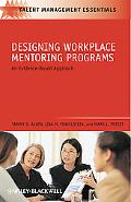 Designing Workplace Mentoring Programs: An Evi
