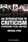 An Introduction to Criticism: Theory, Culture, Society. by Michael Ryan
