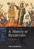 A History of Byzantium (Blackwell History of the Ancient World)