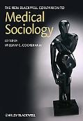 The New Blackwell Companion to Medical Sociology (Blackwell Companions to Sociology)