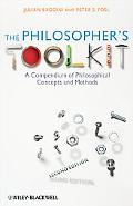 The Philosopher's Toolkit: A Compendium of Philosophical Concepts and Methods (CourseSmart)