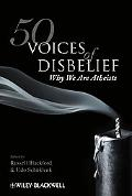50 Voices of Disbelief: Why We Are Atheists