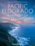 Pacific Eldorado : A History of Greater California