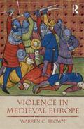 Violence in Medieval Europe
