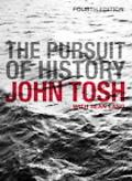 Pursuit of History Aims, Methods, And New Directions in the Study of Modern History