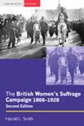 British Women's Suffrage Campaign, 1866-1928