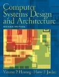 Computer Systems Design and Architecture: AND Computer Networks