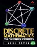 Computer Organization and Architecture: WITH Discrete Mathematics for Computer Scientists AN...