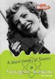 Weird History of Science: Pack A (Raintree: Weird History of Science): Pack A (Raintree: Wei...