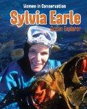 Sylvia Earle: Ocean Explorer (Infosearch: Women in Conservation)