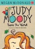 Judy Moody Saves the World!. Megan McDonald