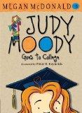 Judy Moody Goes to College. Megan McDonald
