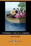 The Bobbsey Twins on a Houseboat (Dodo Press)