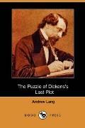 The Puzzle of Dickens's Last Plot (Dodo Press)