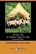 On the Trail: An Outdoor Book for Girls (Illustrated Edition) (Dodo Press)