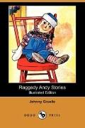 Raggedy Andy Stories (Illustrated Edition)