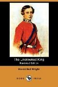 The Uncrowned King (Illustrated Edition)