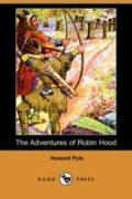 The Adventures of Robin Hood (Dodo Press)
