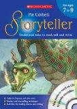 Storyteller Teachers Book Ages 07-09 (Storyteller Book & CD Rom)
