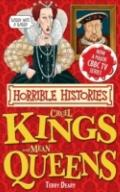 Cruel Kings and Mean Queens. Terry Deary (Horrible Histories Special)