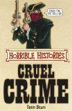 Cruel Crime (Horrible Histories)