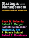 Strategic Management: Competitiveness & Globalisation: Concepts & Cases