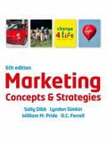 Marketing Concepts and Strategies. Sally Dibb ... [Et Al.]