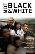 Not Black and White: Category B, Seize the Day, Detaining Justice (Play Anthologies)