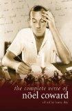 Complete Verse of Noel Coward (Diaries, Letters and Essays)