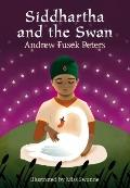 Siddhartha and the Swan (White Wolves: Stories from World Religions)