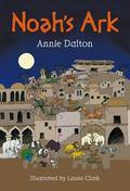 Noah's Ark (White Wolves: Stories from World Religions)